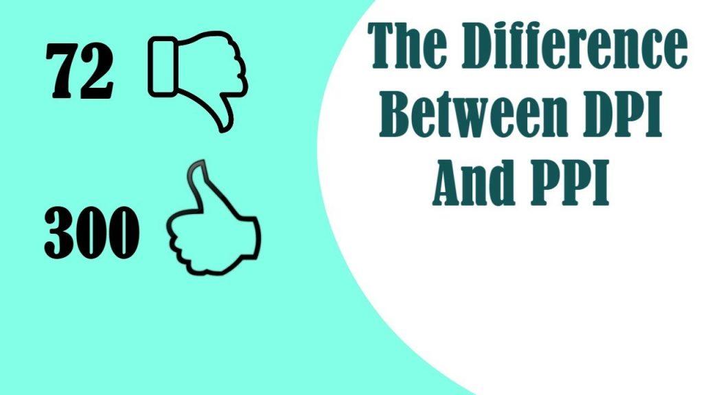 DPI_PPI_Differences